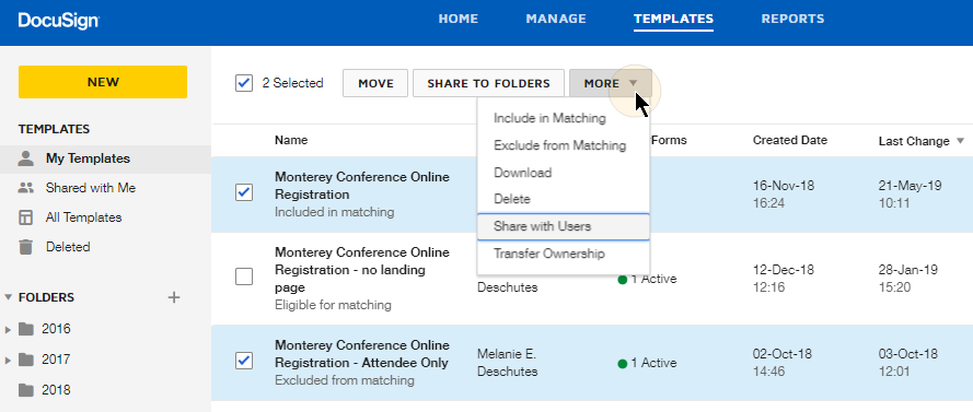 image of selecting a template and then click on the More option button and selecting option such as Include in Matching, Exclude from Matching, Download, Delete, Share with Users, Transfer Ownership